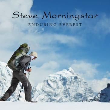 Steve Morningstar Enduring Everest